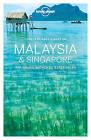 Lonely Planet Best of Malaysia & Singapore by Isabel Albiston, Brett Atkinson, Robert Kelly, Lonely Planet, Richard Waters, Cristian Bonetto, Greg Benchwick, Anita Isalska, Austin Bush, Simon Richmond (Paperback, 2016)