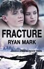 Fracture: Peace Never Lasts by Ryan Mark (Paperback, 2015)