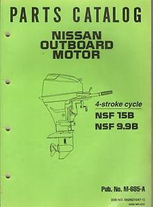 nissan outboard motor nsf 15b nsf 9 9b parts manual pub no m 685 rh ebay com nissan outboard repair manual online nissan outboard motor parts manual