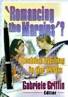 Romancing the Margins?: Lesbian Writing in the 1990s by Gabriele Griffin (Paperback, 2000)