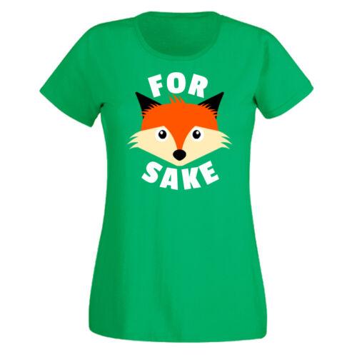 Ladies T Shirt Top For Fox Sake Funny Rude Ladies T Shirt Cute Foxy Animal