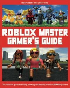 Roblox User Id Finder Roblox Master Gamer S Guide The Ultimate Guide To Finding Making And Beati 9781787392120 Ebay