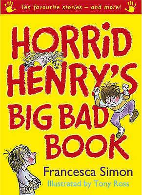 """AS NEW"" Simon, Francesca, Horrid Henry's Big Bad Book: Ten Favourite Stories -"