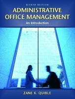 Administrative Office Management : An Introduction by Zane K. Quible (2004,...