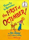 Please Try to Remember The First of Octember by Dr Seuss 9780394835631