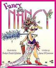Fancy Nancy by Jane O'Connor (Hardback, 2005)