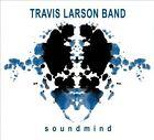 Soundmind [Digipak] * by Travis Larson Band/Travis Larson (CD, May-2011, CD Baby (distributor))