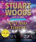 Cut and Thrust by Stuart Woods (CD-Audio, 2016)
