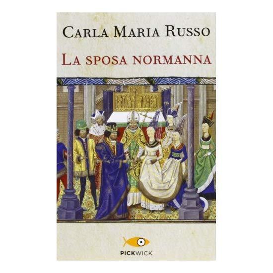 9788868366278 La sposa normanna - di Carla M. Russo (Autore)