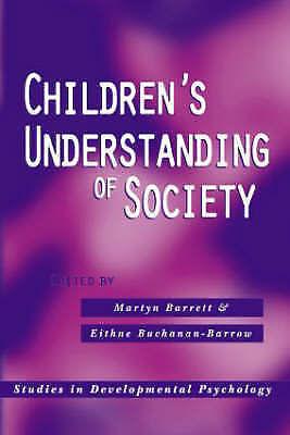Children's Understanding of Society (Studies in Developmental-ExLibrary