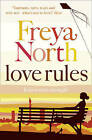 Love Rules by Freya North (Paperback, 2005)