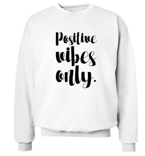 sweatshirt inspirational good spiritual gift 5472 positive vibes only hoodie