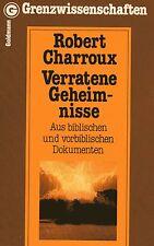 VERRATENE GEHEIMNISSE - Aus biblischen und vorbiblischen Dokumenten - Charroux
