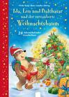 Ida, Lou und Balthasar und der verzauberte Weihachtsbaum von Ulrike Kaup (2014, Gebundene Ausgabe)