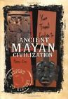 Passport to History: Your Travel Guide to the Ancient Mayan Civilization by Nancy Day (2005, Hardcover)