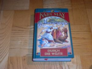 KARL-MAY-DURCH-die-WUSTE-Illustrierte-Orient-Erzaehlungen