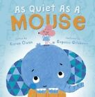 As Quiet as a Mouse by Karen Owen (Paperback, 2015)