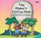 The Maker's Instructions: Helping Children to Explore and Understand the Ten Commandments by Sarah Knights-Johnson (Paperback, 1998)