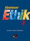 Abenteuer Ethik 3. Schülerband. Baden-Württemberg von Winfried Böhm, Gernot Herrmann, Eva Müller, Monika Sänger und Sylvia Kröger (2008, Taschenbuch)