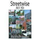 Streetwise 9781425956400 by Black Butch Malone Book