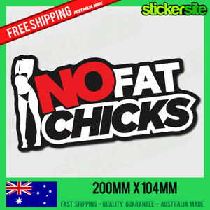 NO-FAT-CHICKS-Sticker-Decal-FUNNY-DRIFT-JDM-Racing-Illest-4WD-Joke