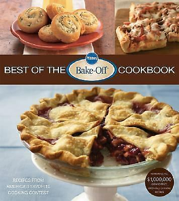 Best of the Bake-Off Cookbook : Recipes from America's Favorite Cooking...