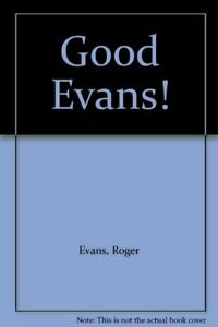 Good-Evans-The-Best-of-039-From-the-Welsh-Borders-039-Roger-Evans-Used-Good-Book