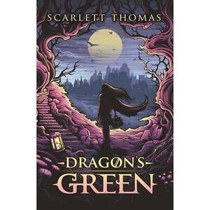 Dragon-039-s-Green-Worldquake-Book-One-by-Scarlett-Thomas-Hardback-2017