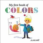 My First Book of Colors by Button Books (Board book, 2016)