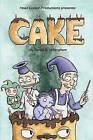 Head Doctor Productions Presents: Cake by Daniel B Willingham (Paperback / softback, 2008)