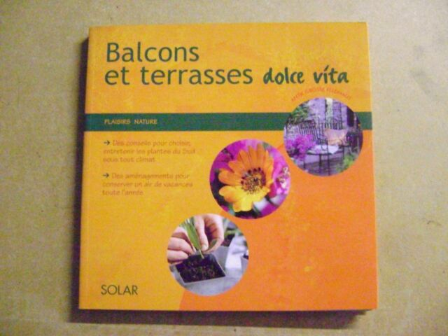 Balcons Et Terrasses Dolce Vita Antje Grosse Feldhaus Ebay