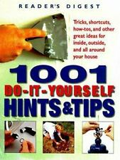 1001 Do-It-Yourself Hints and Tips by Editors of Reader's Digest, Good Book