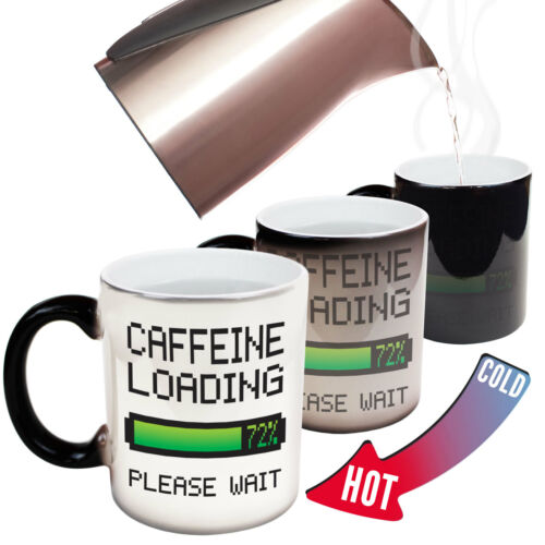 Funny Mugs Caffeine Loading Please Wait Coffee Energy MAGIC NOVELTY MUG
