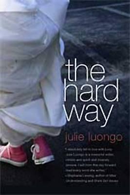 (Good)-Hard Way (Paperback)-Luongo, Julie-0765316676
