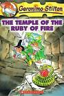 The Temple of the Ruby of Fire by Geronimo Stilton (Hardback, 2004)