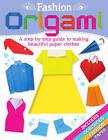 Fashion Origami by Arcturus Publishing (Novelty book, 2014)