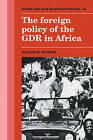 The Foreign Policy of the GDR in Africa by Gareth M. Winrow (Paperback, 2009)