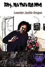 Baby, Put That Gun Down by Leander Jackie Grogan (Paperback / softback, 2011)
