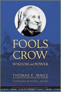 Fools-Crow-Wisdom-and-Power-Thomas-E-Mails-2010-Paperback-Preowned-Book