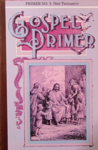 GOSPEL PRIMER #3 New Testament, James Edson White, 1906 Copyright