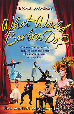 1 of 1 - What Would Barbra Do? by Emma Brockes (Paperback, 2008)