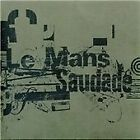 Le Mans - Saudade (Digitally Remastered, 2004)