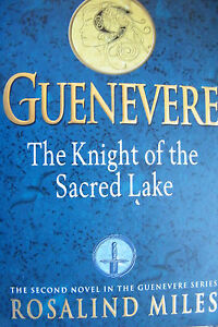 Rosalind-Miles-Guenevere-The-Knight-Of-The-Sacred-Lake-Large-Softcover