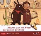 Wayne und die Nacht der echten Cowboys von Hilke Rosenboom (2008)