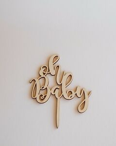 Details About Wooden Oh Baby Cake Topper Decoration Shower Wood Celebration Girl Boy