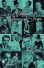 Classic Hollywood Stars: Portraits and Quotes by Mike Oldham (Paperback, 2008)