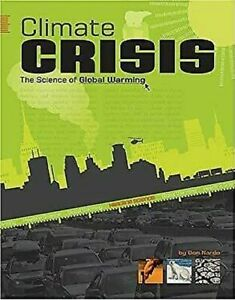 Climate-Crisis-The-Science-of-Global-Warming-by-Nardo-Don