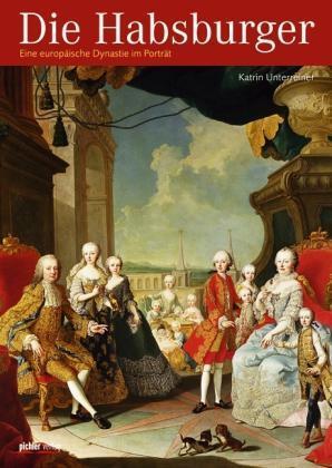 1 von 1 - Die Habsburger von Katrin Unterreiner (2011, Taschenbuch)