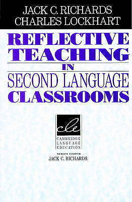 1 of 1 - Reflective Teaching in Second Language Classrooms by Jack C. Richards, Charles L