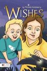 Wishes by Michelle Goldsberry (Paperback / softback, 2015)